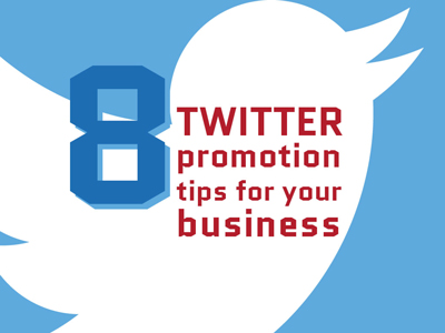8 Twitter promotion tips for your business