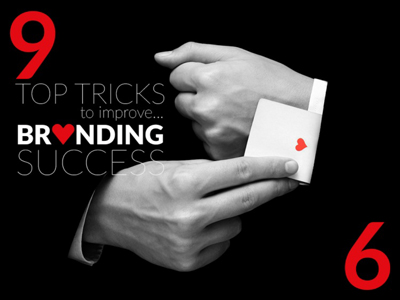 9 top tricks to improve branding success