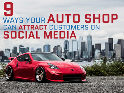 9 ways your auto shop can attract customers on social media