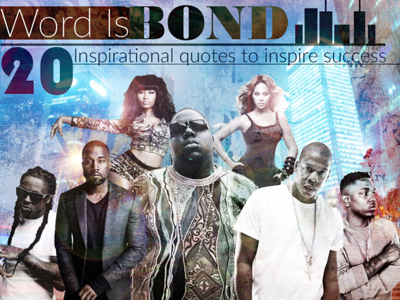 Word Is Bond: 20 Quotes to Inspire Success