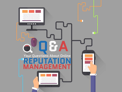 Q & A: Online Reputation Management