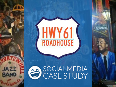 Social Media Case Study | HWY 61 Roadhouse