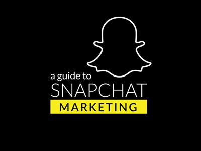 Guide to Snapchat Marketing