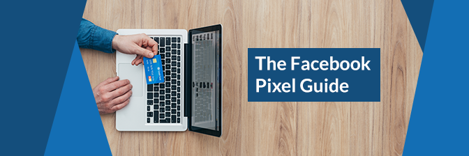 The Facebook pixel offers advertisers high-converting options.